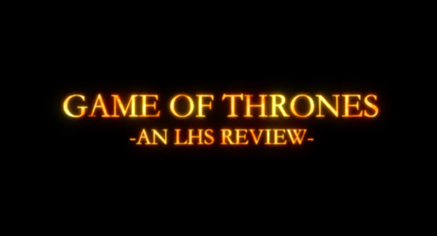 Game+of+Thrones%3A+An+LHS+Review