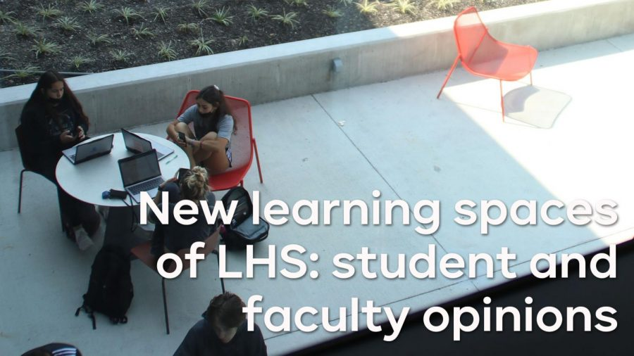 New learning spaces of LHS: student and faculty opinions